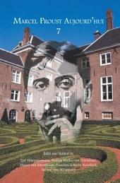 Annual bilingual review of the Dutch Marcel Proust Society: Volume 7