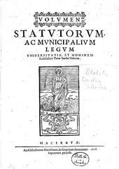 Volumen Statutorum, ac municipalium legum Universitatis, et hominum Ecclesiasticae Terrae Sanctae Victoriae