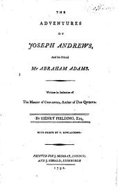 The Adventures of Joseph Andrews: And His Friend Mr Abraham Adams. ... By Henry Fielding, Esq. With Prints by T. Rowlandson