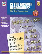 Is the Answer Reasonable?, Grade 6: The Test Connection