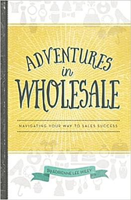 Adventures in Wholesale   Second Edition PDF