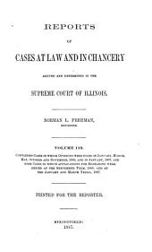 Reports of Cases at Law and in Chancery Argued and Determined in the Supreme Court of Illinois: Volume 119