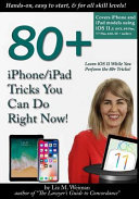 80+ IPhone/iPad Tricks You Can Do Right Now!