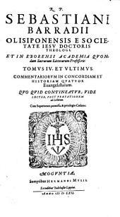 Commentaria In Concordiam Et Historiam Evangelicam: 4