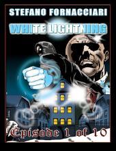 White Lightning: Episode 1 of 10