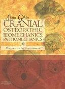 Cranial Osteopathic Biomechanics  Pathomechanics and Diagnostics for Practitioners