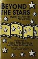 Beyond the Stars: Stock characters in American popular film