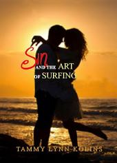 Sin and The Art of Surfing