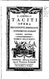 C. Cornelii Taciti Opera: Annales lib. I-VI, XI-XVI. Notae