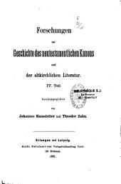 Forschungen zur Geschichte des neutestamentlichen Kanons und der altkirchlichen Literatur: Band 4