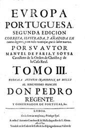 Europa portuguesa. 2. ed. corr. ilustr., y anad. - Lisboa, Antonio Craesbeeck de Mello 1678-1680