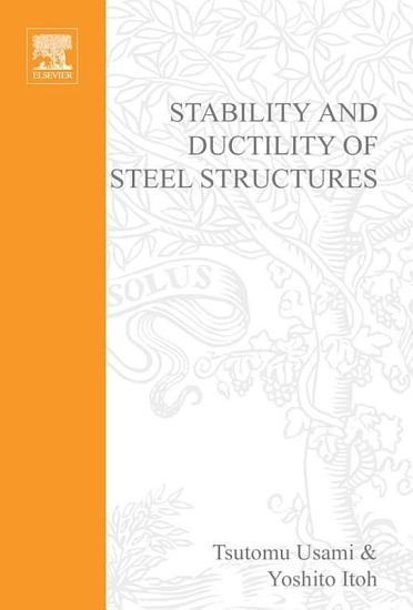 Stability and Ductility of Steel Structures PDF
