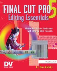 Final Cut Pro 5 Editing Essentials Book PDF