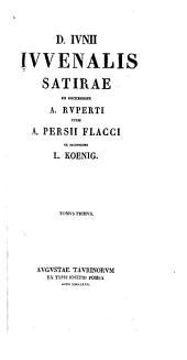 D. Iunii Iuvenalis Satirae: Volume 1