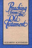Preaching from the Old Testament PDF