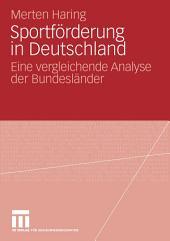Sportförderung in Deutschland: Eine vergleichende Analyse der Bundesländer