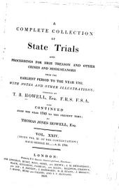 Cobbett's Complete Collection of State Trials and Proceedings for High Treason: And Other Crimes and Misdemeanor from the Earliest Period to the Present Time ... from the Ninth Year of the Reign of King Henry, the Second, A.D.1163, to ... [George IV, A.D.1820], Volume 24