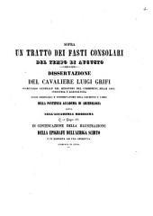 Sopra un tratto dei Fasti consolari del tempo di Augusto dissertazione