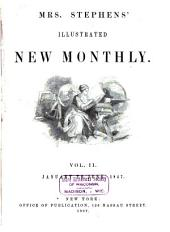 Mrs. Stephens' Illustrated New Monthly: Volume 2
