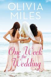 One Week to the Wedding: A Women's Fiction Novel