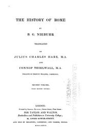 The history of Rome: by B. G. Niebuhr ; translated by Julius Charles Hare and Connop Thirlwall, Volume 2