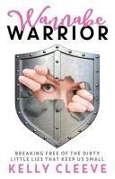 Wannabe Warrior Book PDF