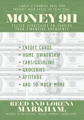 Money 911: Tested Strategies to Survive Your Financial Emergency