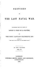 Sketches of the Last Naval War: Volume 2