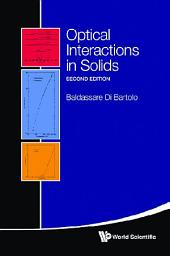 Optical Interactions in Solids: Second Edition