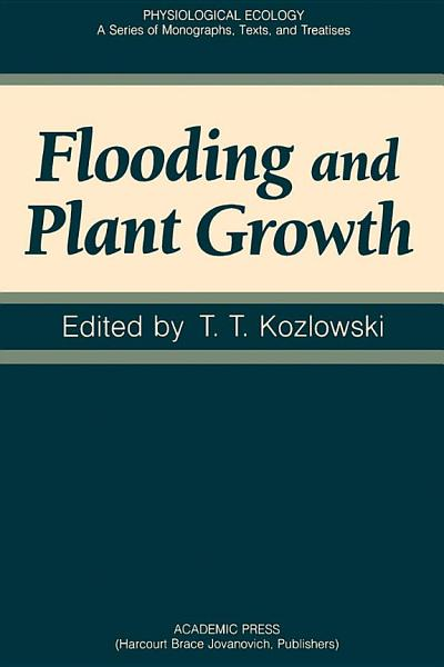 Download Flooding and Plant Growth Book
