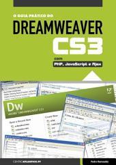 O Guia Prático do Dreamweaver CS3 com PHP, JavaScript e Ajax