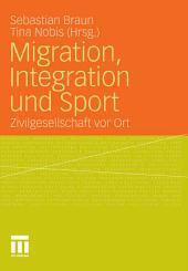 Migration, Integration und Sport: Zivilgesellschaft vor Ort