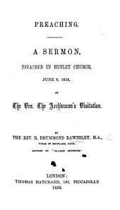 Preaching. A sermon [on 2 Tim. iv. 2].