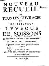 Nouveau recueil de ses ouvrages relatifs à la Constitution