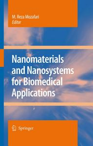 Nanomaterials and Nanosystems for Biomedical Applications PDF