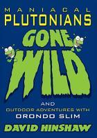 Maniacal Plutonians Gone Wild PDF