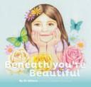 Beneath You re Beautiful PDF