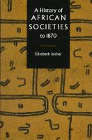 A History of African Societies to 1870 PDF