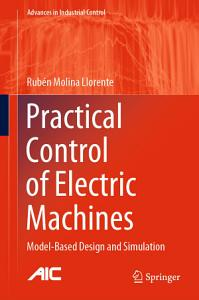 Practical Control of Electric Machines