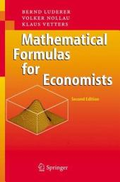 Mathematical Formulas for Economists: Edition 2