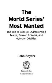 The World Series' Most Wanted