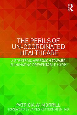 The Perils of Un Coordinated Healthcare PDF
