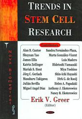 Trends in Stem Cell Research