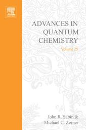 Advances in Quantum Chemistry: Volume 25