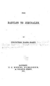 From Babylon to Jerusalem