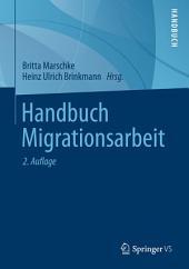 Handbuch Migrationsarbeit: Ausgabe 2