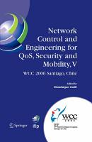 Network Control and Engineering for QoS  Security and Mobility  V PDF