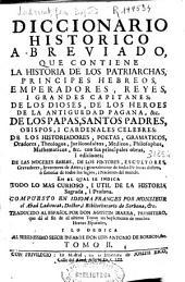 Diccionario histórico abreviado: que contiene la historia de los patriarchas, príncipes hebreos ...