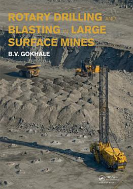 Rotary Drilling and Blasting in Large Surface Mines PDF