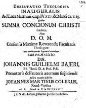 Diss. inaug. ad loca Matthaei IV, 17. et Marci I, 15., quibus summa concionum Christi traditur